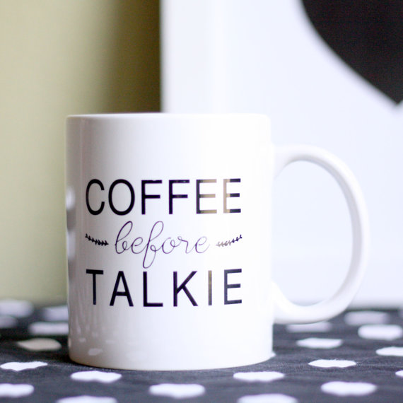 coffee before talkie mug