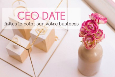 ceo-date-faites-le-point-sur-votre-business