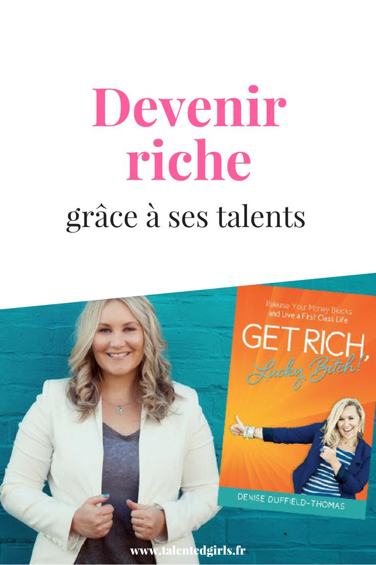 Devenez riche grâce à vos talents avec mes conseils lecture du mois ! ⎟ Talented Girls, conseils business et ondes positives pour les femmes entrepreneures ! www.talentedgirls.fr