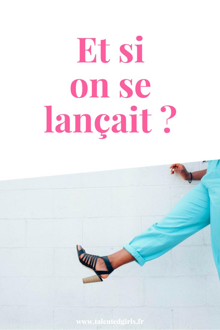 et si on affrontait la peur de se lancer ? ⎟ Talented Girls, conseils business et ondes positives pour les femmes entrepreneures ! www.talentedgirls.fr