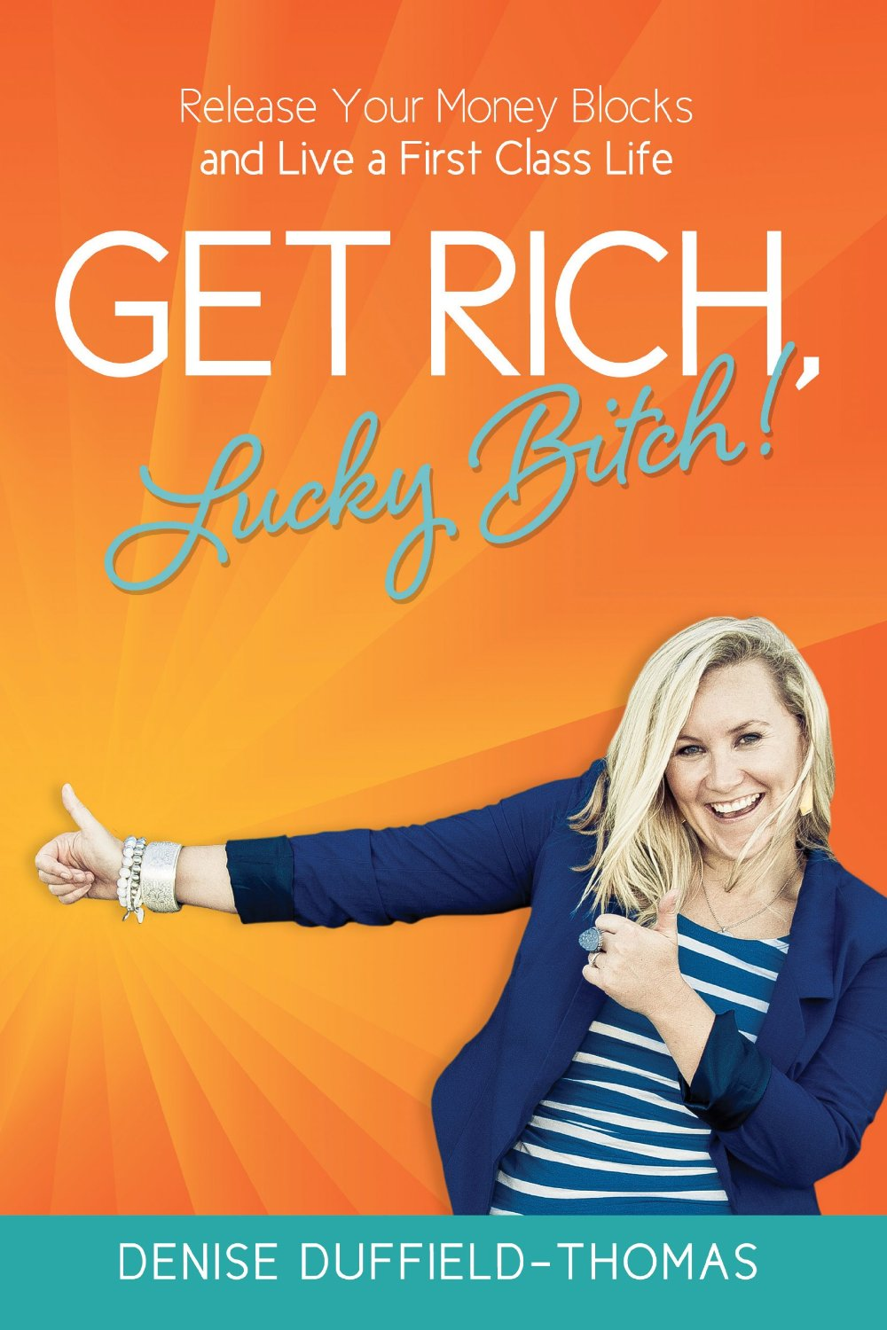 livre get rich lucky bitch denise dufflied thomas talented girls femme entrepreneure conseils business coaching positif developpement personnel entrepreneuriat feminin
