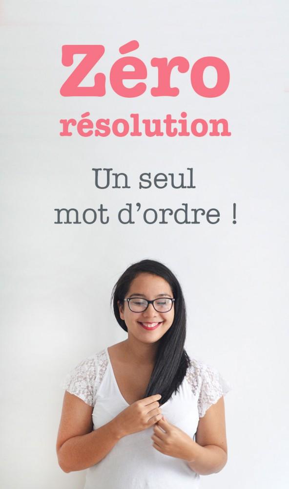 Finies les résolutions, désormais c'est un seul mot d'ordre qu'il faut choisir pour mener une vie harmonieuse⎟Talented Girls, conseils business et ondes positives pour les femmes entrepreneures !