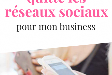 Pourquoi j'ai quitté les réseaux sociaux pour mon business ⎟ Talented Girls, conseils business et ondes positives pour les femmes entrepreneures ! www.talentedgirls.fr